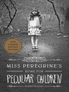Miss Peregrine's Home for Peculiar Children (eBook)